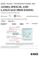 IEEE/ACM Transactions on Audio, Speech and Language Processing (TASLP) template ( Speech and Language Processing (TASLP))