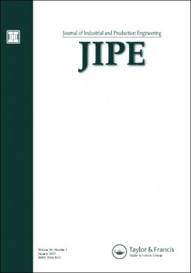 Journal of Industrial and Production Engineering template (Taylor and Francis)