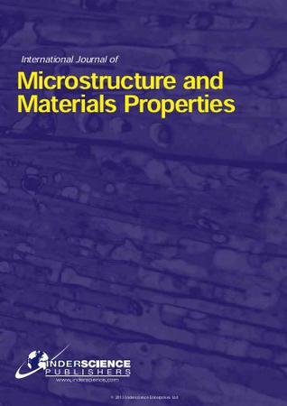 International Journal of Microstructure and Materials Properties template (Inderscience Publishers)