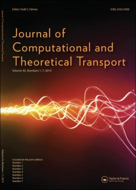 Journal of Computational and Theoretical Transport template (Taylor and Francis)